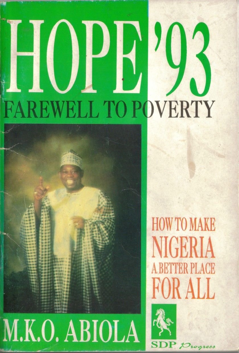 ABIOLA IN HOPE FOR NIGERIA